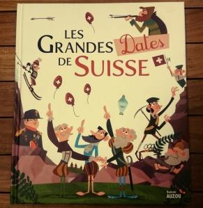 Les Grandes Dates de Suisse des Éditions Auzou